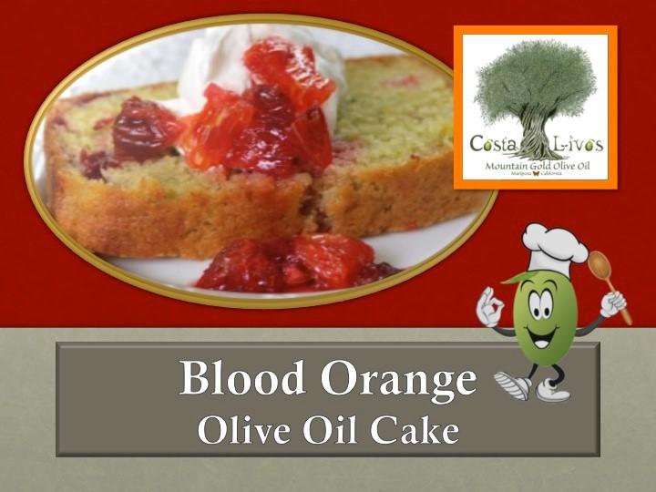 July 22, 2014 Recipes Blood Orange Olive Oil , Cake 0